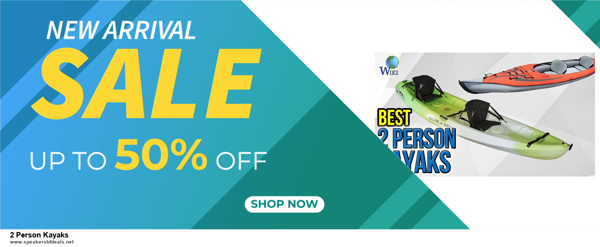 Top 10 2 Person Kayaks Black Friday 2020 and Cyber Monday Deals
