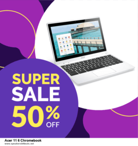 List of 10 Best Black Friday and Cyber Monday Acer 11 6 Chromebook Deals 2020
