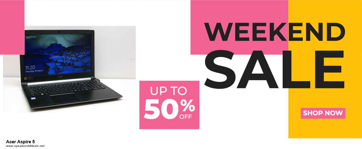 List of 6 Acer Aspire 5 Black Friday 2020 and Cyber MondayDeals [Extra 50% Discount]