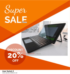 Top 5 Black Friday and Cyber Monday Acer Switch 5 Deals 2020 Buy Now