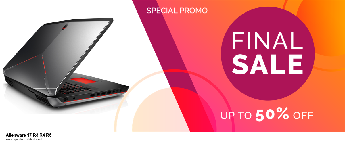 Top 10 Alienware 17 R3 R4 R5 Black Friday 2020 and Cyber Monday Deals