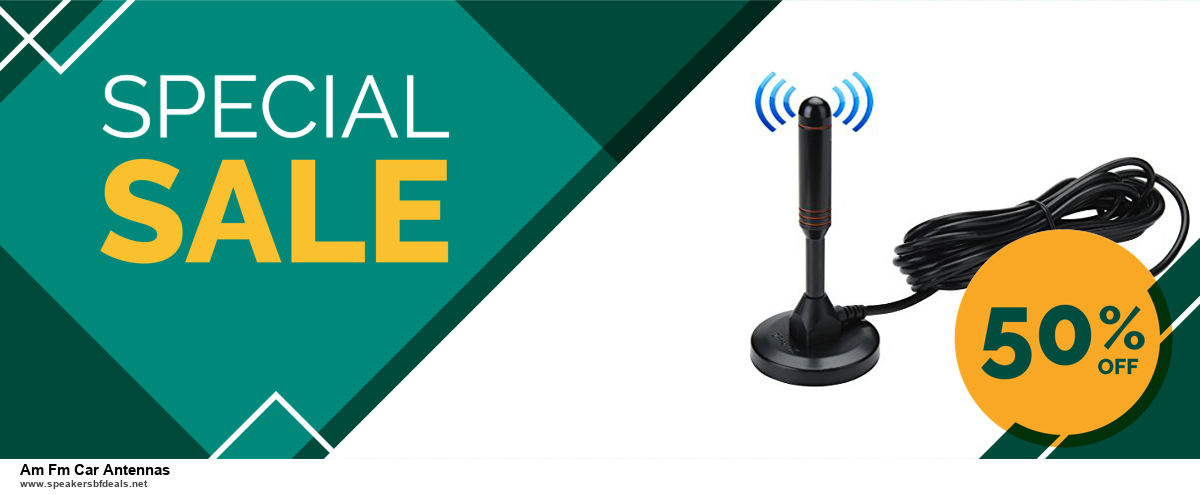 Top 5 Black Friday 2020 and Cyber Monday Am Fm Car Antennas Deals [Grab Now]