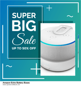 10 Best Amazon Echo Battery Bases After Christmas Deals Discount Coupons