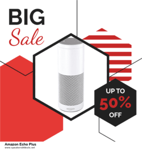 List of 6 Amazon Echo Plus After Christmas DealsDeals [Extra 50% Discount]