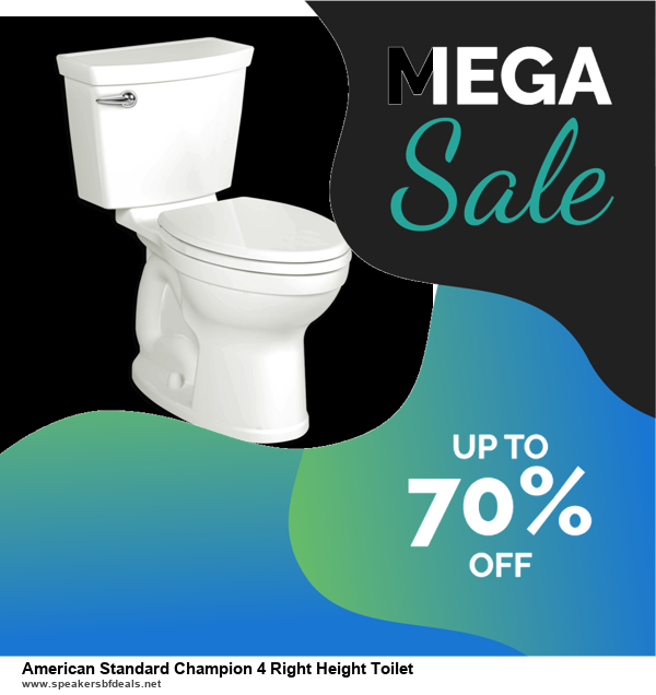 9 Best Black Friday and Cyber Monday American Standard Champion 4 Right Height Toilet Deals 2020 [Up to 40% OFF]