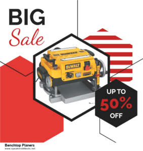 List of 6 Benchtop Planers After Christmas DealsDeals [Extra 50% Discount]
