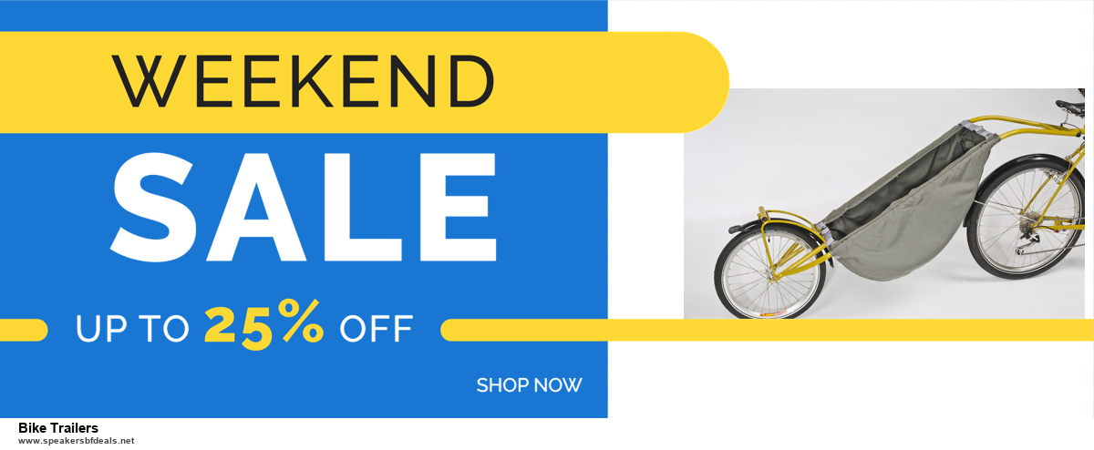 10 Best Bike Trailers Black Friday 2020 and Cyber Monday Deals Discount Coupons