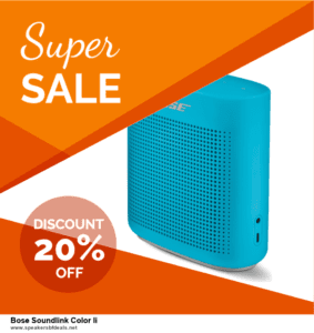 9 Best Black Friday and Cyber Monday Bose Soundlink Color Ii Deals 2020 [Up to 40% OFF]