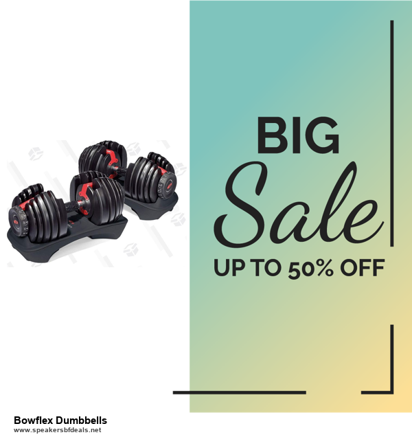10 Best Black Friday 2020 and Cyber Monday Bowflex Dumbbells Deals | 40% OFF
