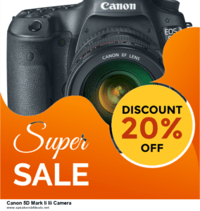 6 Best Canon 5D Mark Ii Iii Camera Black Friday 2020 and Cyber Monday Deals | Huge Discount