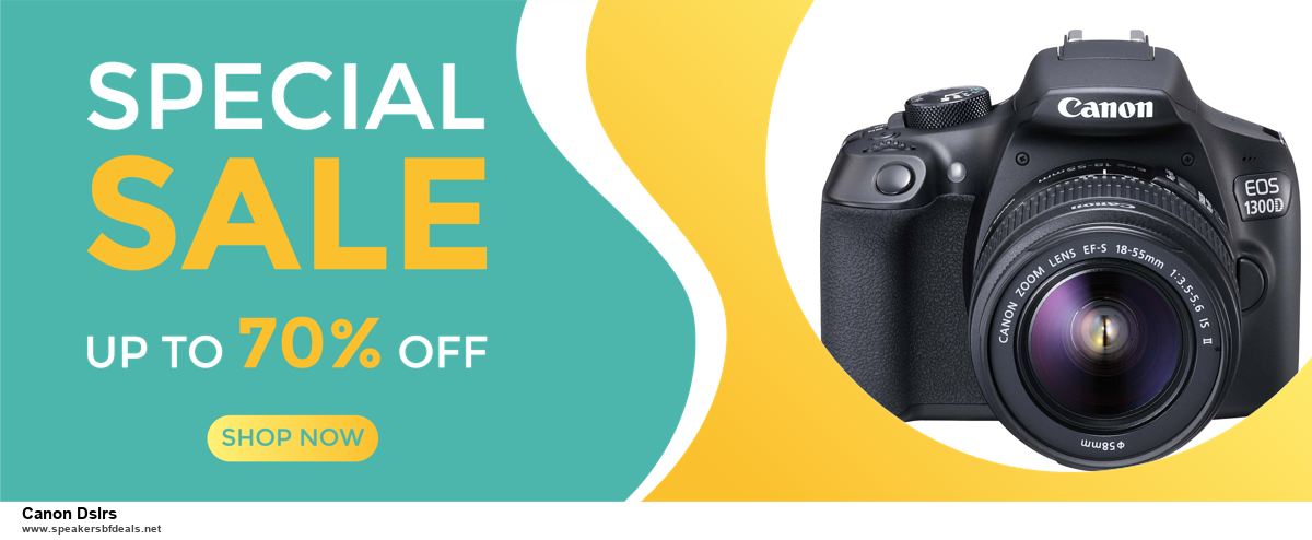 9 Best Canon Dslrs Black Friday 2020 and Cyber Monday Deals Sales