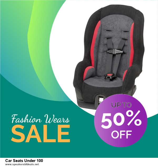 7 Best Car Seats Under 100 Black Friday 2020 and Cyber Monday Deals [Up to 30% Discount]