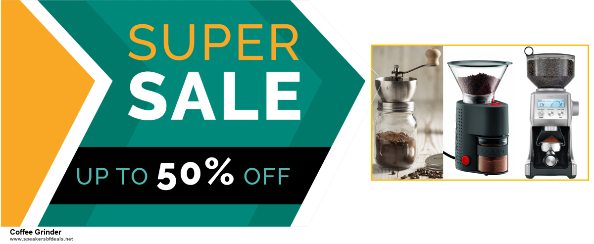 Top 5 Black Friday and Cyber Monday Coffee Grinder Deals 2020 Buy Now