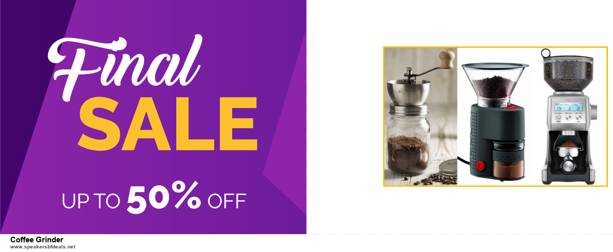 Top 10 Coffee Grinder Black Friday 2020 and Cyber Monday Deals