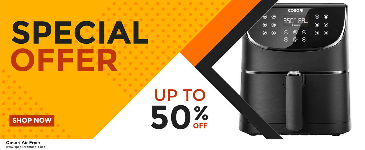 13 Exclusive Black Friday and Cyber Monday Cosori Air Fryer Deals 2020