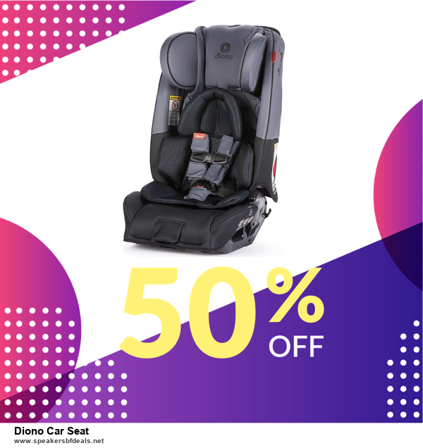 6 Best Diono Car Seat Black Friday 2020 and Cyber Monday Deals | Huge Discount