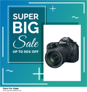 9 Best After Christmas Deals Dslrs For Video Deals 2020 [Up to 40% OFF]