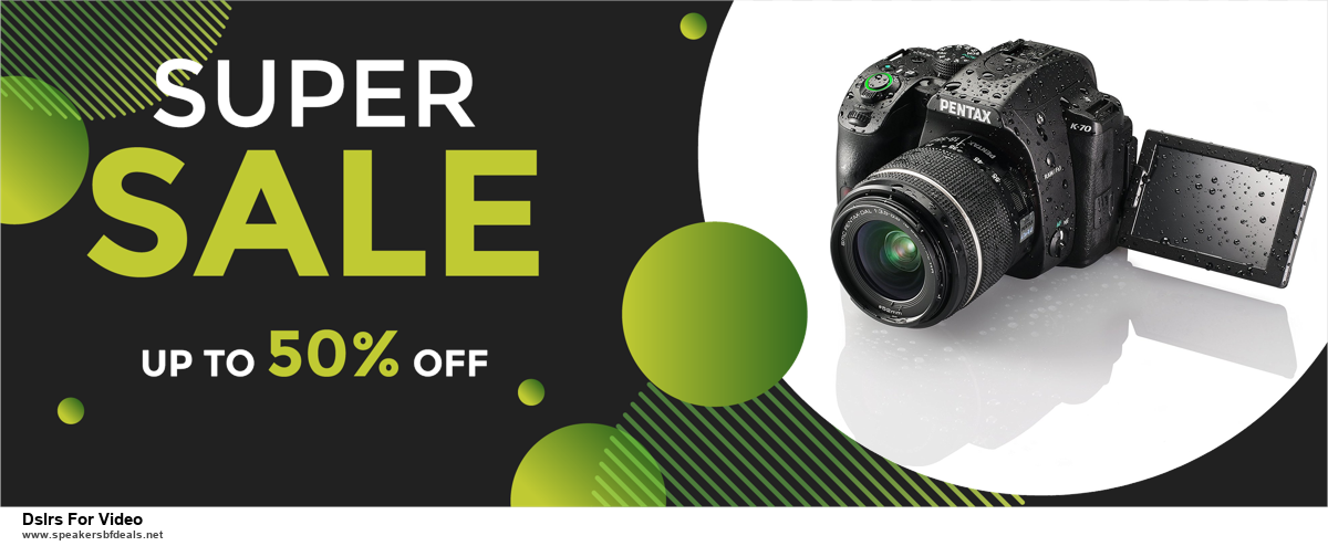 9 Best Black Friday and Cyber Monday Dslrs For Video Deals 2020 [Up to 40% OFF]