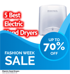 Top 5 After Christmas Deals Electric Hand Dryers Deals [Grab Now]