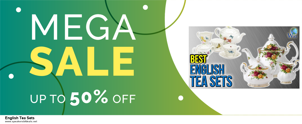 13 Exclusive Black Friday and Cyber Monday English Tea Sets Deals 2020