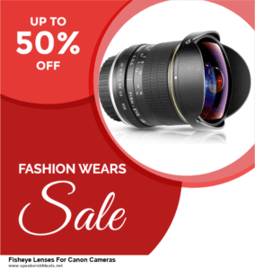 Top 5 After Christmas Deals Fisheye Lenses For Canon Cameras Deals [Grab Now]