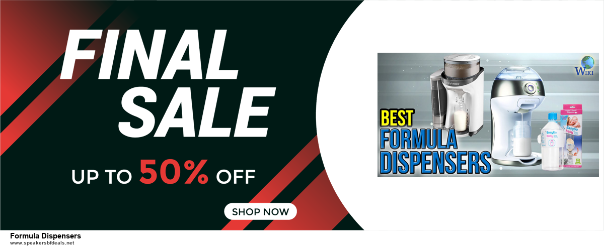 7 Best Formula Dispensers Black Friday 2020 and Cyber Monday Deals [Up to 30% Discount]