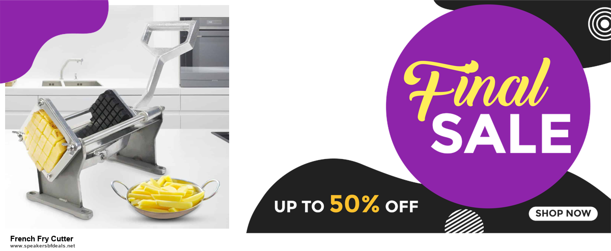 13 Exclusive Black Friday and Cyber Monday French Fry Cutter Deals 2020