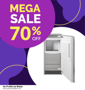 7 Best Ge Profile Ice Maker Black Friday 2020 and Cyber Monday Deals [Up to 30% Discount]