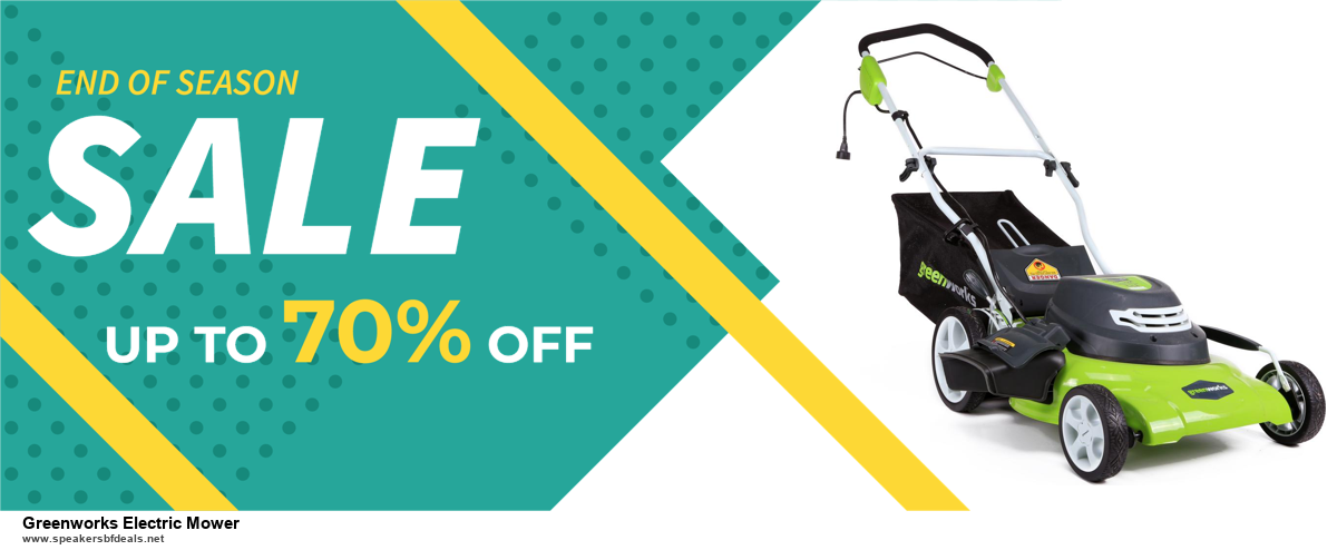 6 Best Greenworks Electric Mower Black Friday 2020 and Cyber Monday Deals | Huge Discount