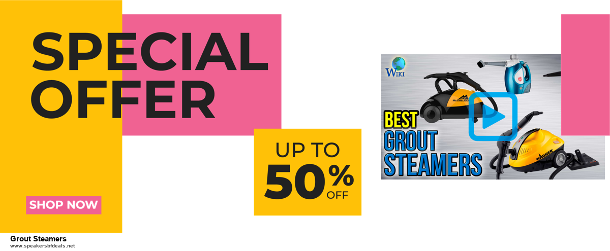 6 Best Grout Steamers Black Friday 2020 and Cyber Monday Deals | Huge Discount