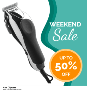List of 10 Best Black Friday and Cyber Monday Hair Clippers Deals 2020