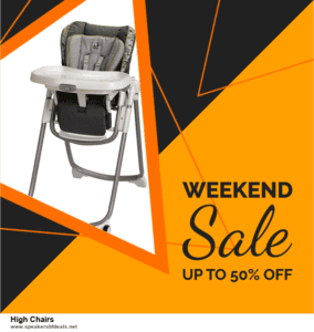 10 Best High Chairs Black Friday 2020 and Cyber Monday Deals Discount Coupons