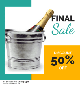 List of 6 Ice Buckets For Champagne After Christmas DealsDeals [Extra 50% Discount]