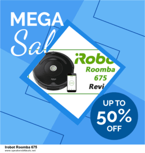 Top 11 Black Friday and Cyber Monday Irobot Roomba 675 2020 Deals Massive Discount