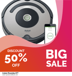 Grab 10 Best Black Friday and Cyber Monday Irobot Roomba 677 Deals & Sales
