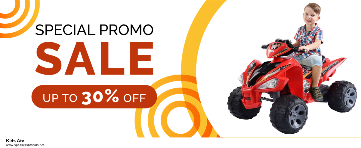 Top 11 Black Friday and Cyber Monday Kids Atv 2020 Deals Massive Discount