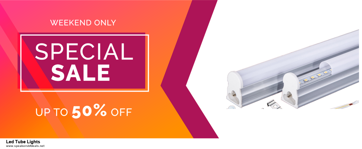 13 Best Black Friday and Cyber Monday 2020 Led Tube Lights Deals [Up to 50% OFF]