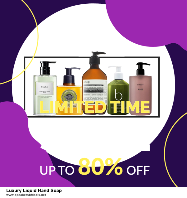 13 Exclusive Black Friday and Cyber Monday Luxury Liquid Hand Soap Deals 2020