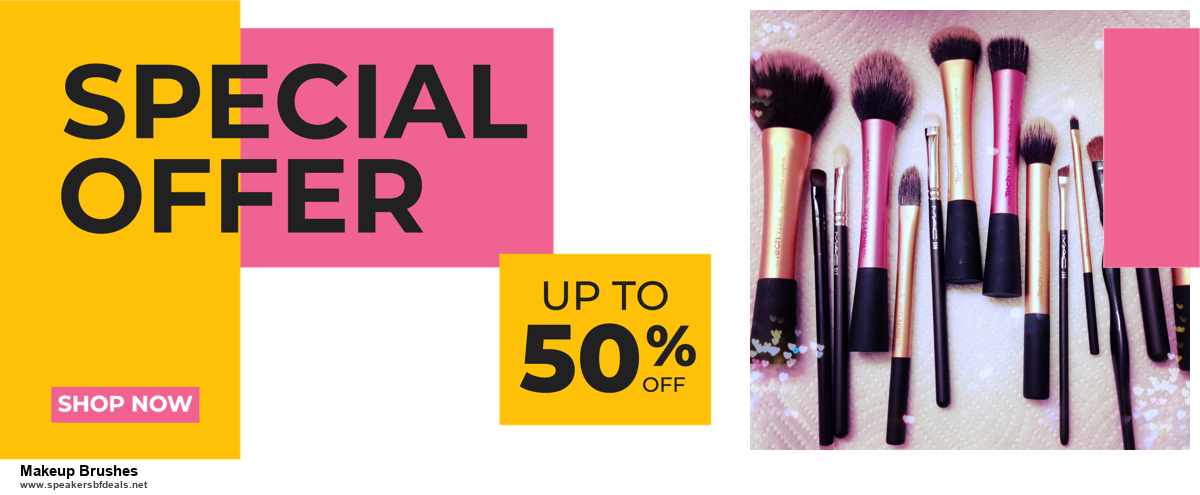 6 Best Makeup Brushes Black Friday 2020 and Cyber Monday Deals | Huge Discount