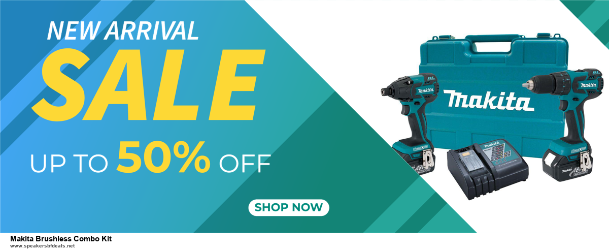 13 Best Black Friday and Cyber Monday 2020 Makita Brushless Combo Kit Deals [Up to 50% OFF]