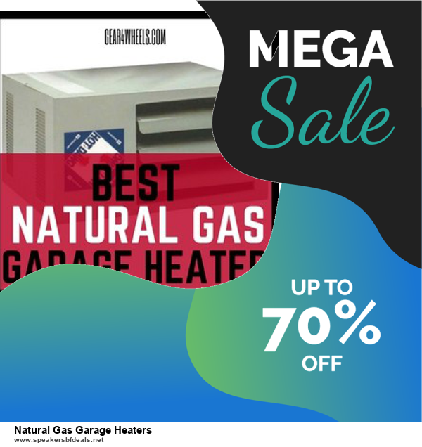 Top 5 Black Friday and Cyber Monday Natural Gas Garage Heaters Deals 2020 Buy Now
