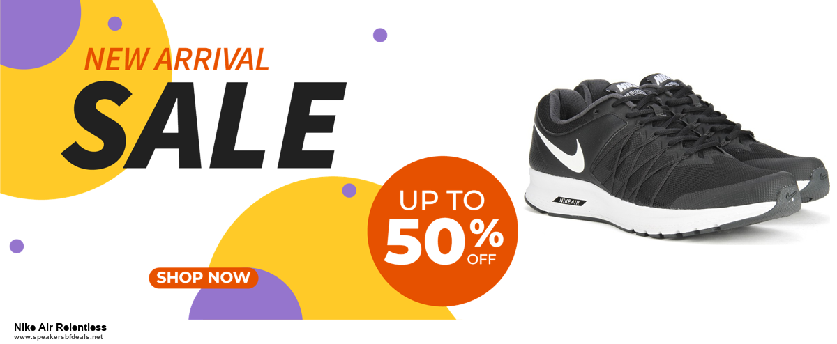 List of 6 Nike Air Relentless Black Friday 2020 and Cyber MondayDeals [Extra 50% Discount]
