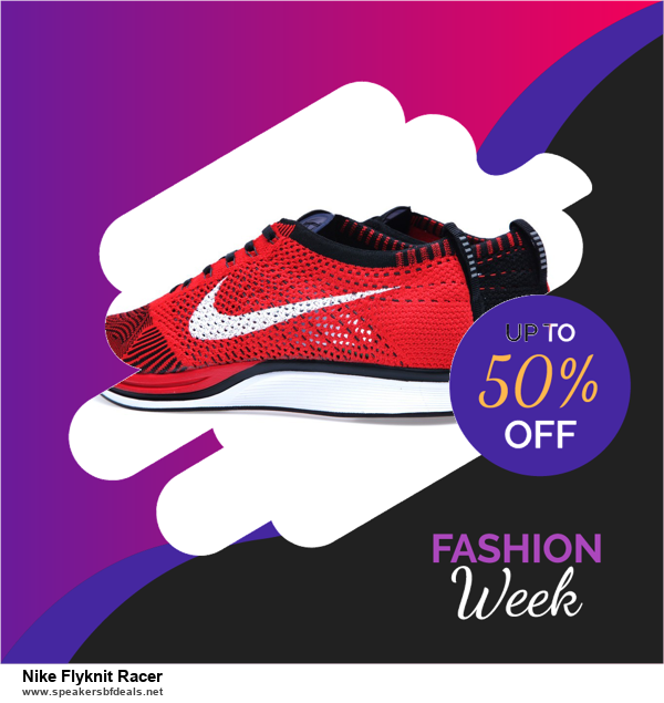 Top 11 Black Friday and Cyber Monday Nike Flyknit Racer 2020 Deals Massive Discount