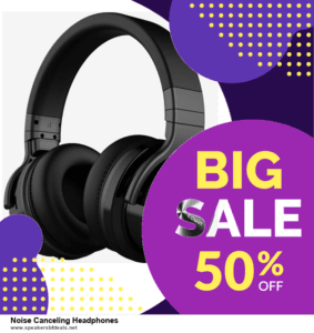Top 5 Black Friday 2020 and Cyber Monday Noise Canceling Headphones Deals [Grab Now]