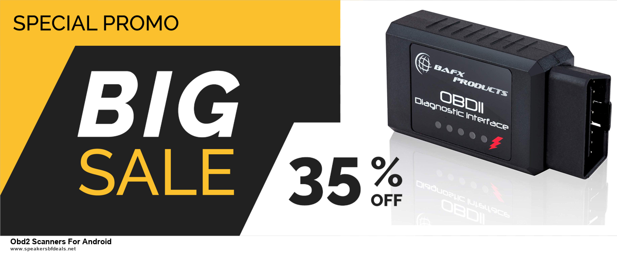 Top 11 Black Friday and Cyber Monday Obd2 Scanners For Android 2020 Deals Massive Discount