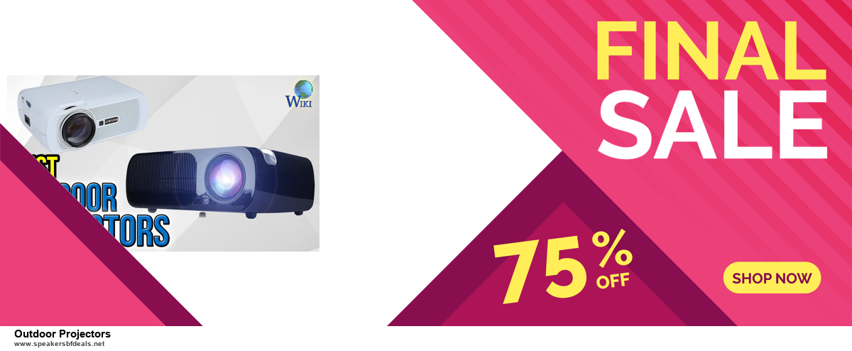 Top 5 Black Friday 2020 and Cyber Monday Outdoor Projectors Deals [Grab Now]