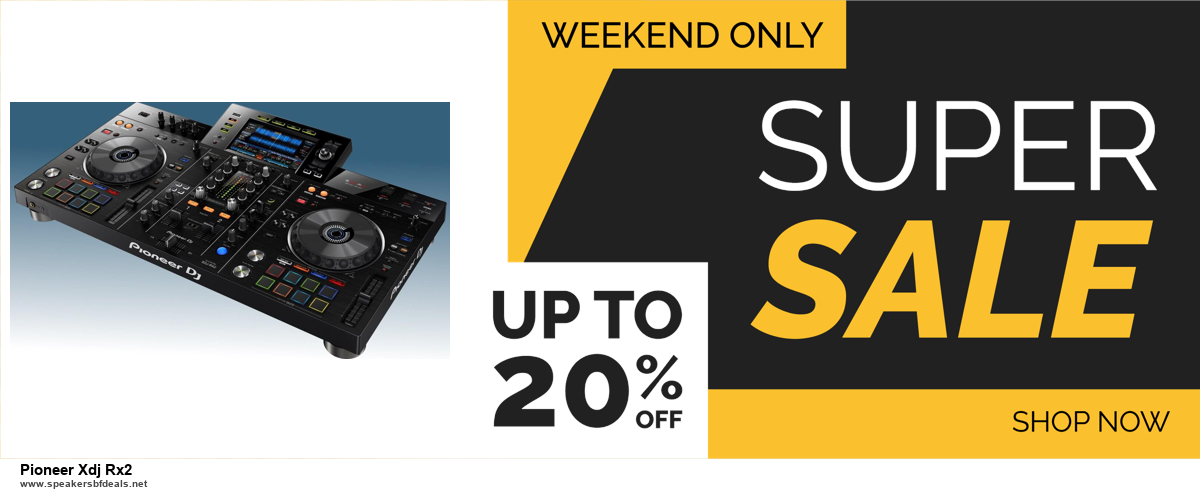 Grab 10 Best Black Friday and Cyber Monday Pioneer Xdj Rx2 Deals & Sales