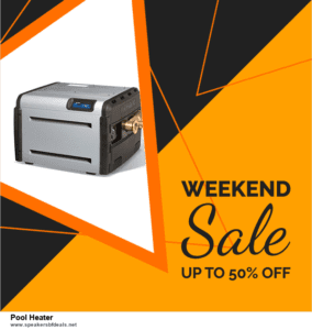 Top 11 Black Friday and Cyber Monday Pool Heater 2020 Deals Massive Discount