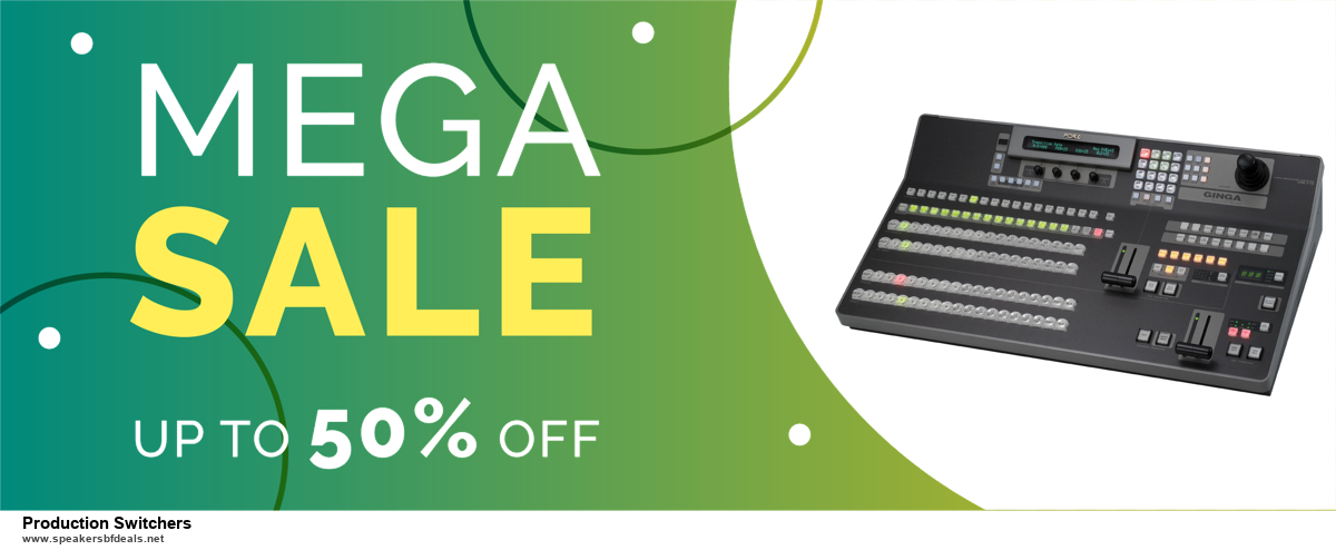 7 Best Production Switchers Black Friday 2020 and Cyber Monday Deals [Up to 30% Discount]
