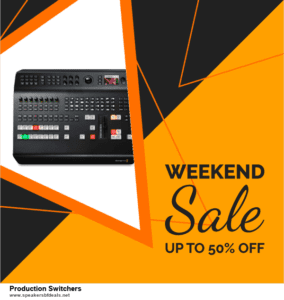 7 Best Production Switchers After Christmas Deals [Up to 30% Discount]